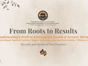 From Roots to Results: Implementing a Birth to Kindergarten System of Services Webinar Series