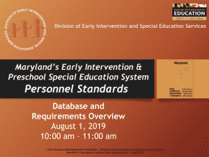 Maryland's Early Intervention & Preschool Special Education System Personnel Standards – Effective July 1, 2019