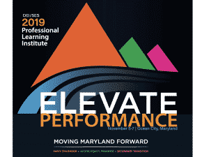 Elevate Performance: DEI/SES 2019 Professional Learning Institute