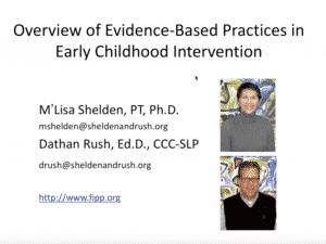 Overview of Evidence-Based Practices in Early Childhood Intervention Webinar